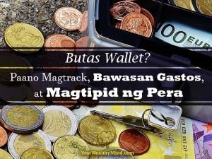 Butas wallet? Paano Magtrack, Bawasan Gastos, at Magtipid ng Pera