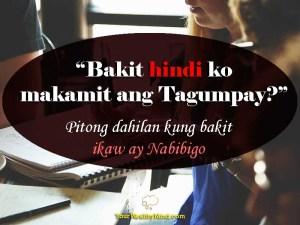 """""""Bakit hindi ko makamit ang Tagumpay?"""" Pitong dahilan kung bakit ikaw ay Nabibigo - Your Wealthy Mind"""