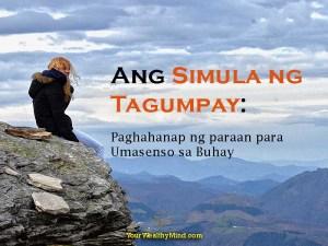 Ang Simula ng Tagumpay: Paghahanap ng paraan para Umasenso sa Buhay
