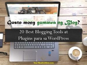 Gusto mong gumawa ng blog? 20 Best Blogging Tools at Plugins para sa WordPress