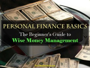 Personal Finance Basics: The Beginner's Guide to Wise Money Management