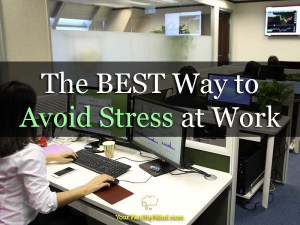 The BEST Way to Avoid Stress at Work