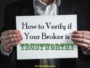 How to Verify if Your Broker is Trustworthy