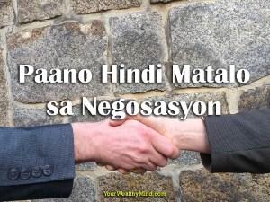 Paano Hindi Matalo sa Negosasyon - Your Wealthy Mind