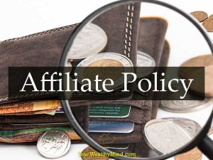 Affiliate Policy Your Wealthy Mind