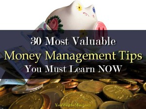 30 Most Valuable Personal Money Management Tips You Must Learn NOW - Your Wealthy Mind