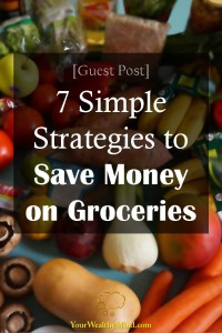 7 Simple Strategies to Save Money on Groceries