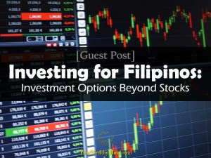 Investing for Filipinos Investment Options Beyond Stocks guest post