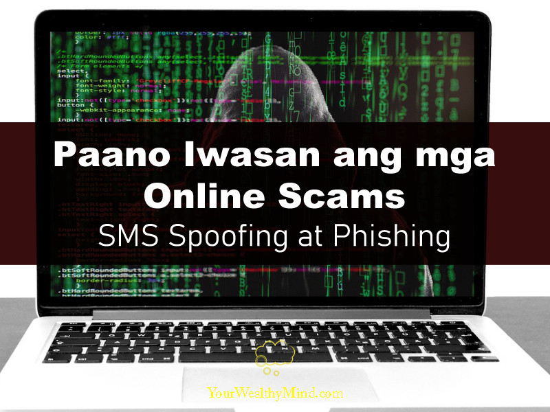 paano iwasan ang mga Scams Online SMS Spoofing at Phishing your wealthy mind