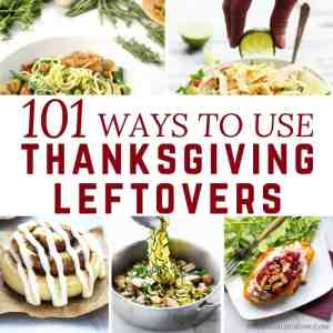 101 Thanksgiving Leftover Recipes For Every Meal