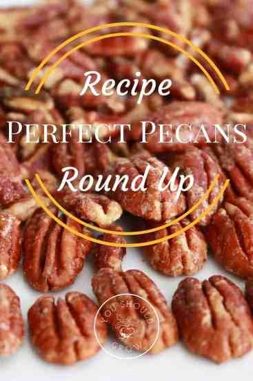 10 Ways To Eat Pecans. Pecan Recipe Roundup
