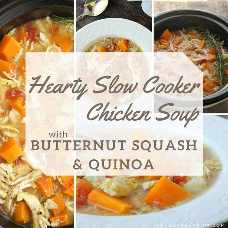 Hearty Slow Cooker Chicken Soup Recipe with butternut squash and quinoa.