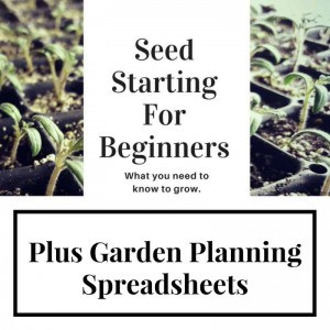 Ready to use garden planning spreadsheets plus seed starting for beginners ebook. Learn everything you need to know to start your own crops from seed. Customize the spreadsheets with your frost dates and let them do their magic. Learn when to start seeds, plant your garden, track germination, and more.
