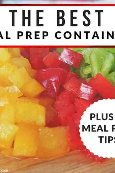 The best meal prep containers plus 11 meal prep tips