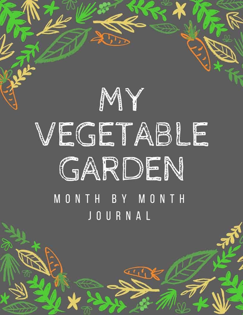 My Vegetable Garden Journal