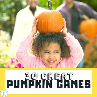 30 Great Pumpkin Game Ideas For Kids' Parties