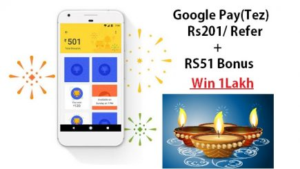 Google Pay(Tez) Diwali Offer Win 1Lakh Cash | Rs201/ Each Refer