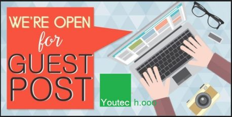 Write Your Article (Guest Post) On  Youtech.ooo