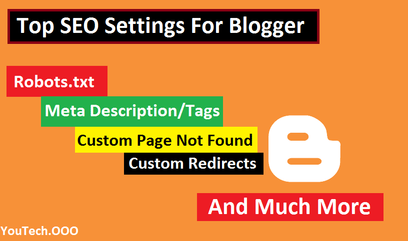 Top Blogger SEO Settings For Blogspot | Increase Website Ranking
