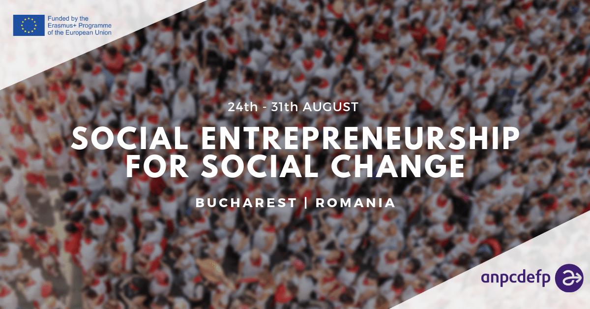 Social Entrepreneurship for Social Change   Romania