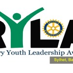 Call for Registrations: Rotary Youth Leadership Awards (RYLA) 2017 in Sylhet, Bangladesh