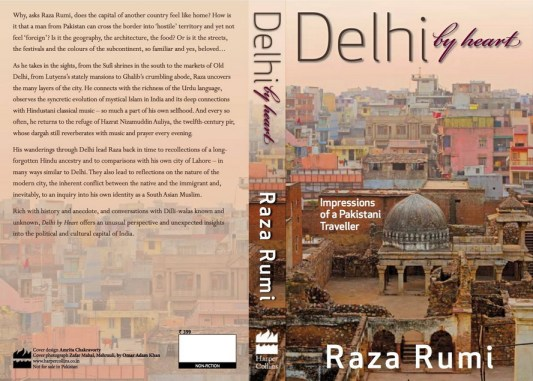Delhi By Heart Impressions of a  Pakistani Writer by Raza Rumi
