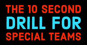 10 Second Drill for Special Teams