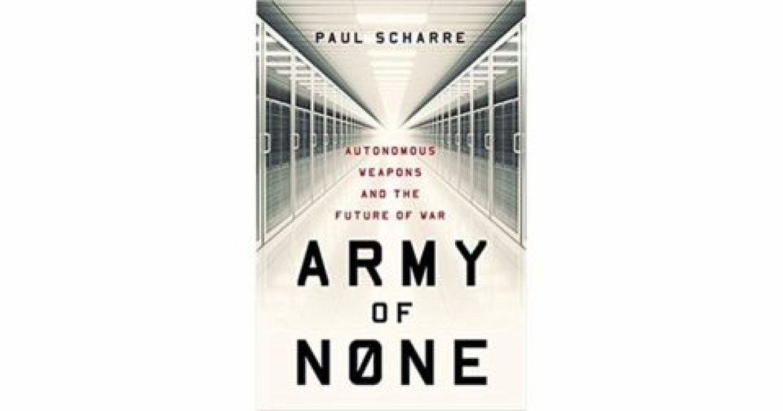 """Army of None"" للكاتب ""Paul Scharre"""