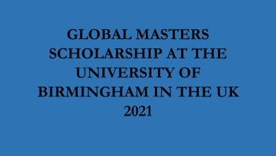 Photo of GLOBAL MASTERS SCHOLARSHIP AT THE UNIVERSITY OF BIRMINGHAM IN THE UK 2021
