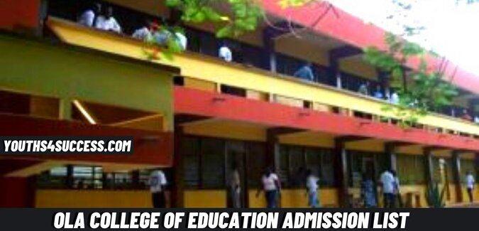 Ola College Of Education Admission List