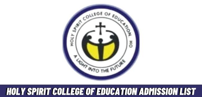 Holy Spirit College Of Education Admission List