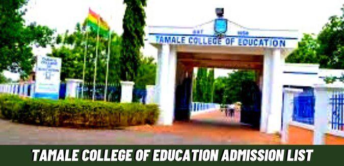 Tamale College Of Education Admission List