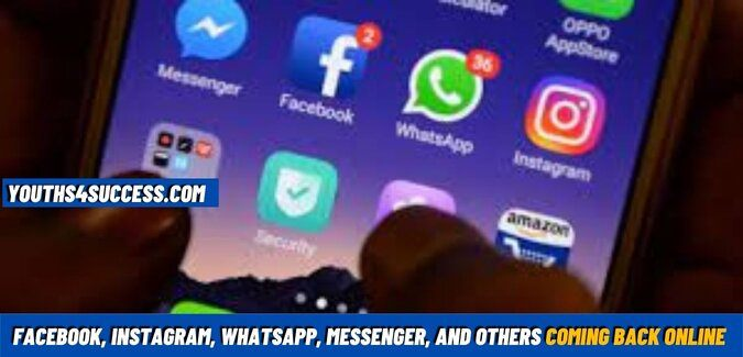 Facebook, Instagram, WhatsApp, Messenger, and Others coming back online