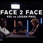 KSI Vs. Logan Paul –  FACE 2 FACE