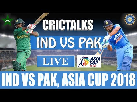 Live: IND vs PAK | Asia Cup 2018 | Super Four | Live Scores and Commentary | #IndvPak