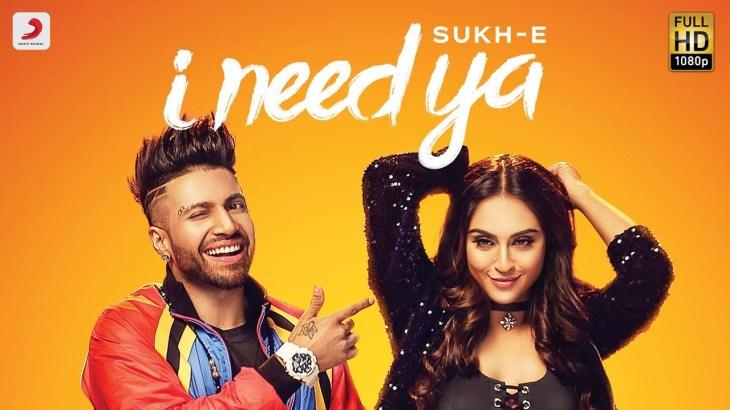 Sukhe – I Need Ya | Feat Krystle D'Souza | Jaani | B Praak | Arvindr Khaira