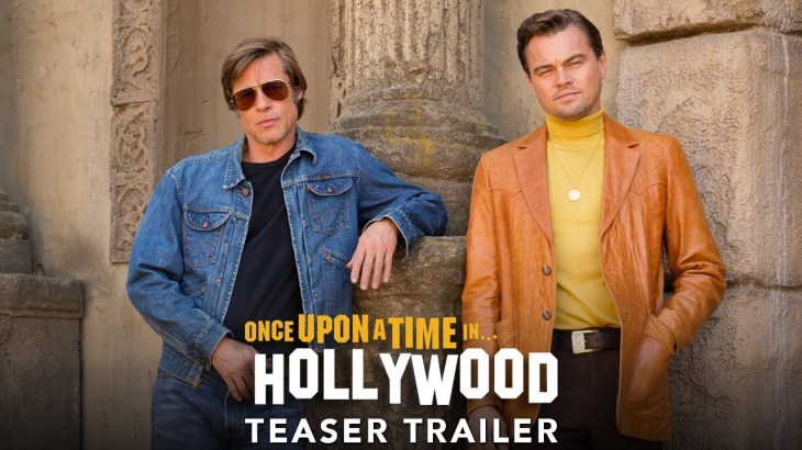 ONCE UPON A TIME IN HOLLYWOOD – Official Teaser Trailer (HD)