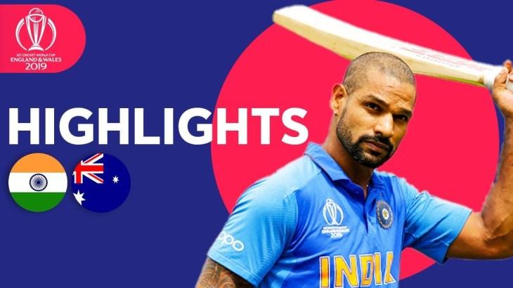 India vs Australia – Match Highlights | ICC Cricket World Cup 2019
