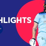 England vs New Zealand – Match Highlights | ICC Cricket World Cup 2019