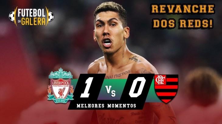 EM DEZEMBRO DE 2019   Liverpool 1 x 0 Flamengo   FINAL Mundial de Clubes   HD 21/12/2019