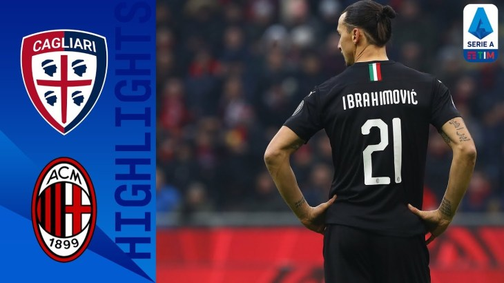 Cagliari 0-2 AC Milan | Ibrahimovic Scores on his Full Return to AC Milan | Serie A TIM