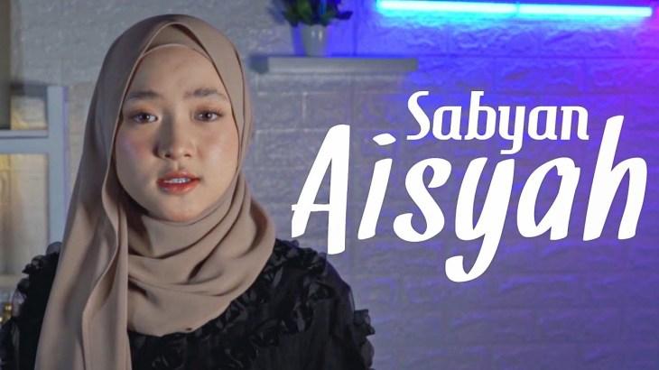 SABYAN – AISYAH ISTRI RASULULLAH | COVER