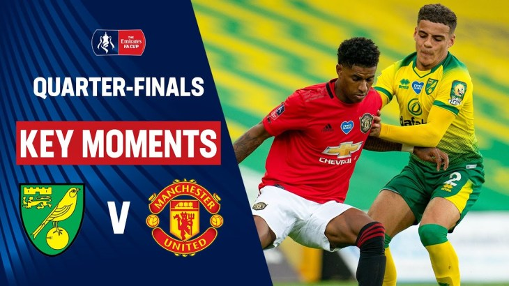 Norwich City vs Manchester United | Key Moments | Quarter-Finals | Emirates FA Cup 19/20