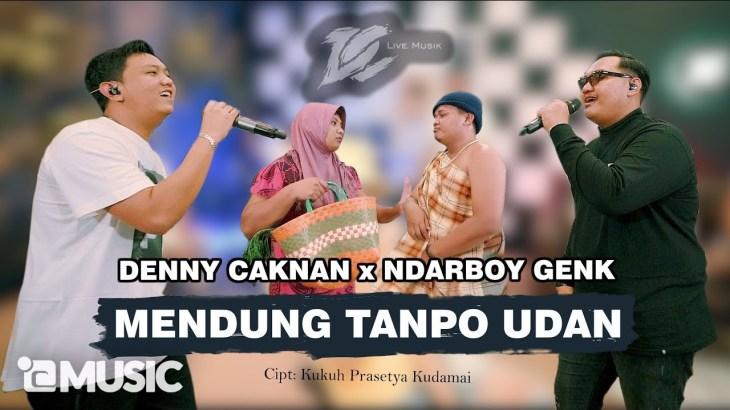 DENNY CAKNAN FT. NDARBOY GENK – MENDUNG TANPO UDAN (OFFICIAL LIVE MUSIC) – DC MUSIK