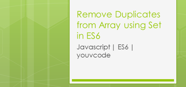 remove-duplicates-from-javascript-arrays-using-set-in-ES6