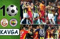 Unutulmaz Galatasaray – Fenerbahçe Kavgaları