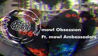 Obsession ft. mowl Ambassadors