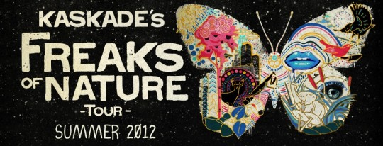 "kaskade 540x206 - Kaskade Announces ""Freaks Of Nature"" Summer 2012 Tour Dates"