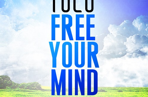 tolu freeyourmind2 - TOLU-Free Your Mind