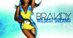 "BRANDY WD FINAL e1350414248937 - LISTEN: Brandy's new single ""Wildest Dreams"" @4everbrandy"